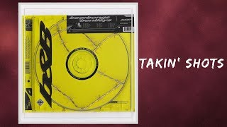 [3.90 MB] Post Malone - Takin' Shots (Lyrics)