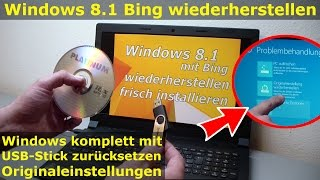 Notebook Windows 8.1 Bing neu installieren mit USB-Wiederherstellungsstick