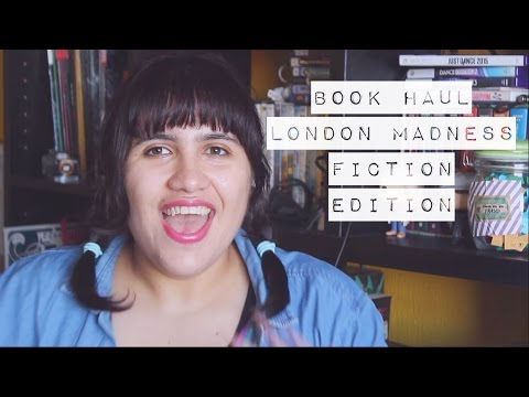 Book Haul | London Madness {Fiction Edition}