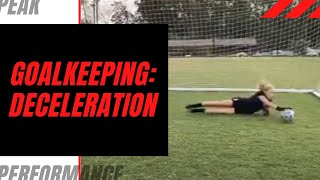 Goalkeeper Training: Deceleration