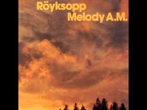 Röyksopp - Remind Me