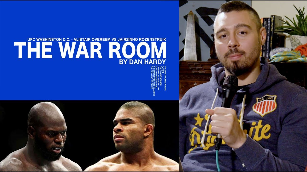 Alistair Overeem Vs Jairzinho Rozenstruik Warroom Dan Hardy Breakdown Ep 17