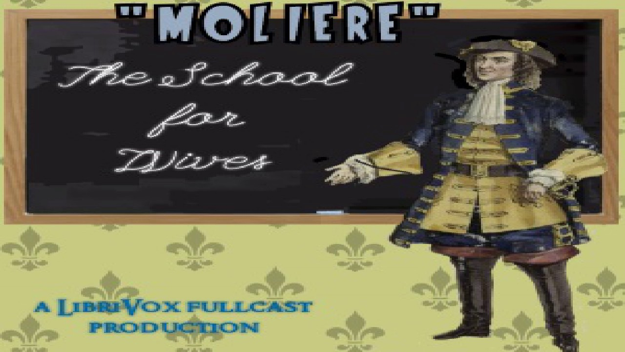 School for Wives | Molière | Humorous Fiction, Plays, Satire | Audio ...