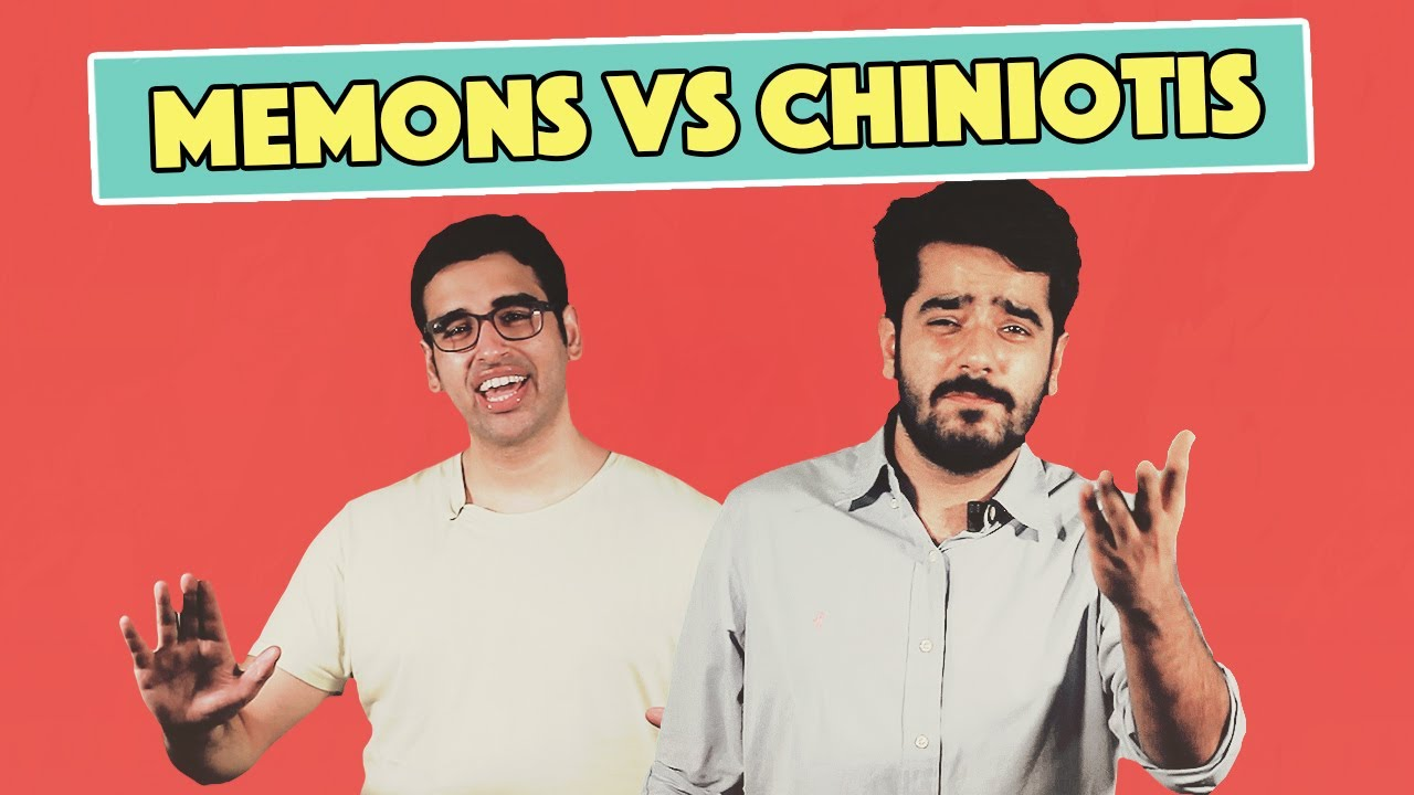 Memons vs. Chiniotis | MangoBaaz