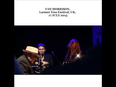 Van Morrison Live 2013 The Mystery