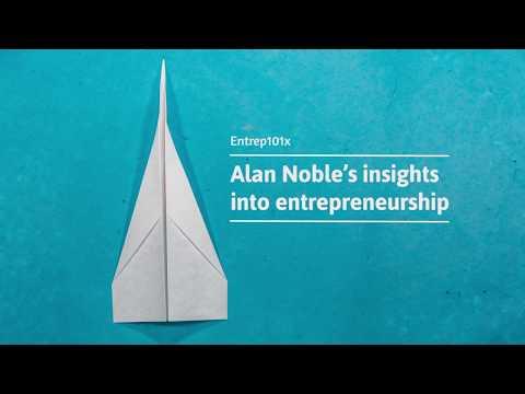 Entrep101x: Alan Noble's insights into entrepreneurship