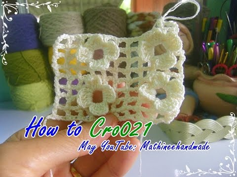 How to Cro021 Crochet pattern / ถักผังลายโครเชต์ ดอกไม้สี่เหลี่ยมบนตาราง  _ Mathineehandmade