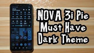 Must have Nova 3i Android Pie Dark Theme