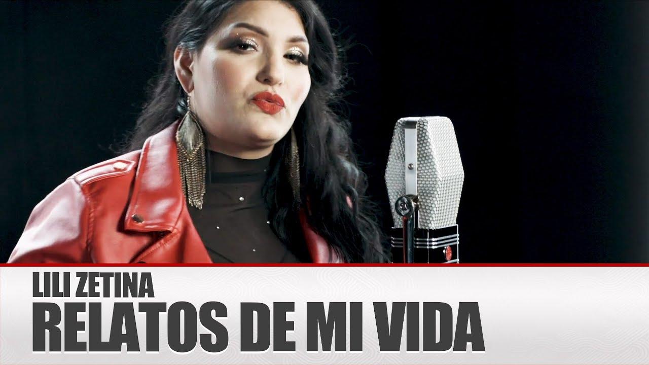 Download Lili Zetina - Relatos de Mi Vida 💥 [Video OFICIAL]    Morena Music