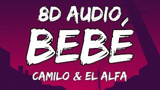 Camilo, El Alfa - BEBÉ (8D AUDIO)