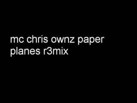 mc chris ownz paper planes r3mix