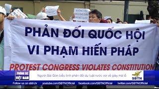PHÓNG SỰ VIỆT NAM:  Người Sài Gòn biểu tình phản đối dự luật rước voi về giày mả tổ