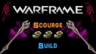 Warframe Scourge Build N00blShowtek