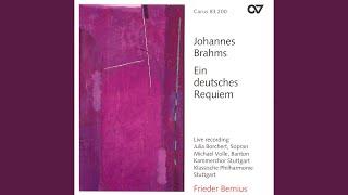 Ein deutsches Requiem, Op. 45: Herr, lehre doch mich (Baritone, Chorus)