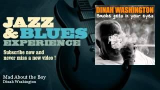Dinah Washington - Mad About the Boy - JazzAndBluesExperience
