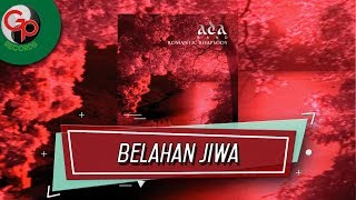 Ada Band - Belahan Jiwa (Official Audio)