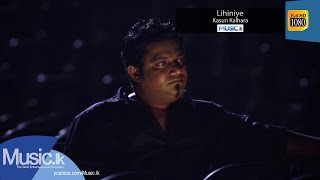 Lihiniye - Kasun Kalhara