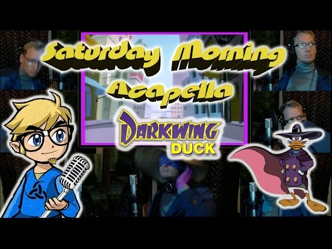 Darkwing Duck Theme - Saturday Morning Acapella