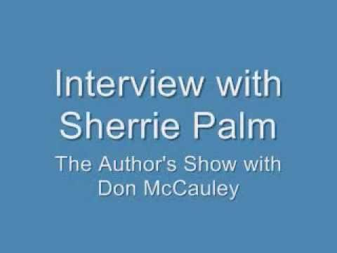 Sherrie Palm Interview on The Author
