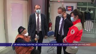Yvelines | Un nouveau centre de dépistage à la gare de Saint-Quentin-en-Yvelines