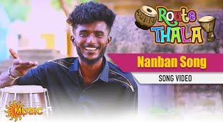 Route Thala - Nanban Song | Sun Music | ரூட்டுதல | Tamil Gana Songs