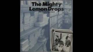 The Mighty Lemon Drops - Waiting For The Rain