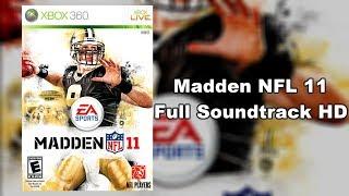 Madden NFL 11 - Full Soundtrack HD