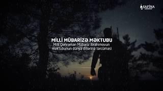 Milli kahraman Mübariz İbrahimovun mektupu - Türkçe