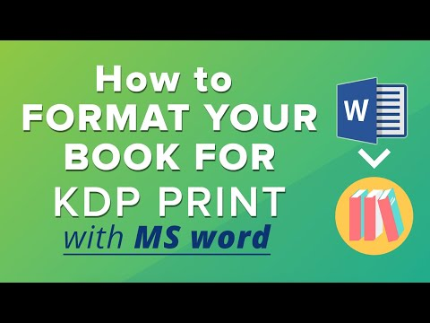 How to Format a Book for Createspace and KDP print w/ MS Word - Step-by-Step Guide