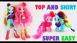 How To Make Clothing For Your  My Little Ponies & Equestria Girls   - Easy Doll Crafts