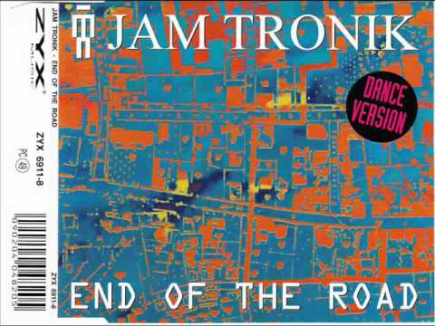 Jam Tronik - End of the road.wmv
