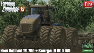 New Holland T9.700 + Bourgault 600 IAD - Farming Simulator 15