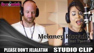 Melaney Ricardo Ft Tyson Lynch Please Don 39 t Jelalatan Official Studio Video
