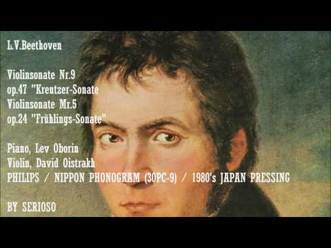 Beethoven,Violin Sonata No 9, No 5, David Oistrakh , Lev Oborin