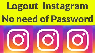 How To Logout Instagram Account From All Devices By Without Changing Password-2019