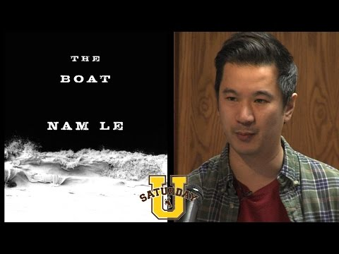 Nam Le at Saturday U – The Boat:  Stories of Displacement an