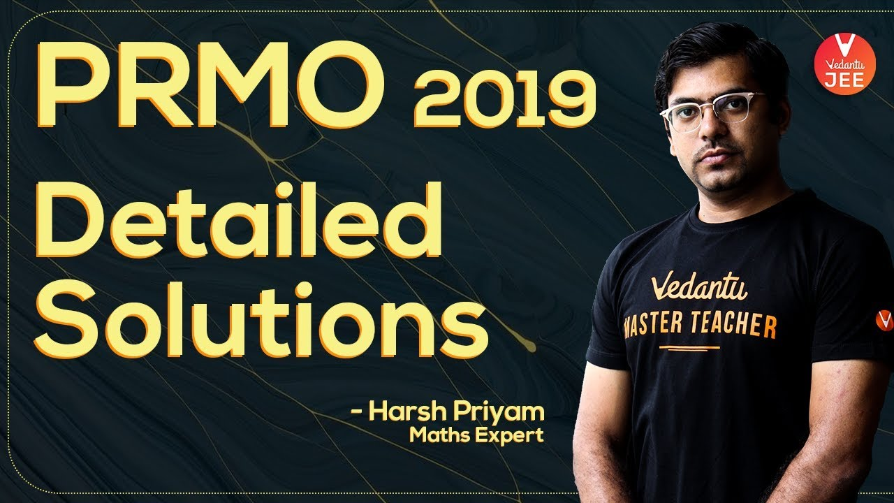PRMO 2019 | Detailed Solutions
