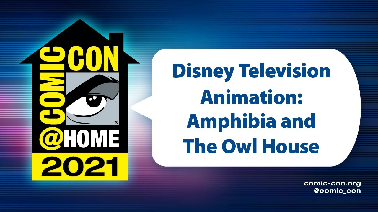 Download Disney Television Animation: Amphibia and The Owl House | Comic-Con@Home 2021