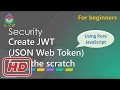 [Javascript Tutorial] How to create JWT (JSON web token) using pure JavaScript (and Crypto-Js)