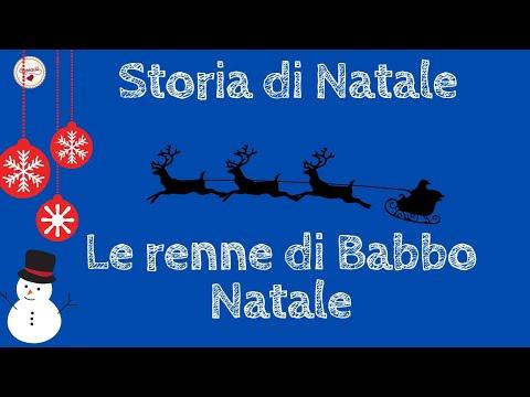 Video per bambini - Storia di Natale - Le renne di Babbo Natale - racconti di Natale