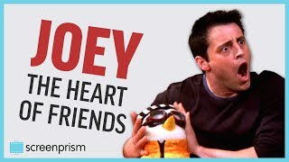 Joey Tribbiani, the Heart of Friends