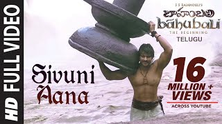 Baahubali Songs | Sivuni Aana Video Song | Prabhas, Anushka ...