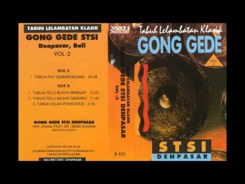 Balinese Gamelan Gong Gede Vol2 Side ASTSI Denpasar