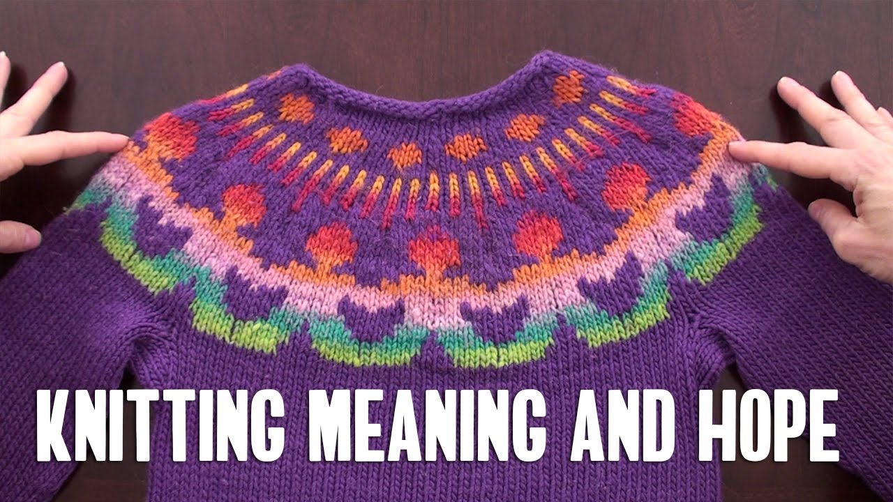 Knitting Meaning and Hope