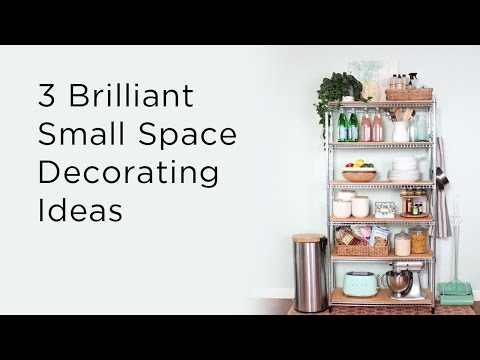 3 Brilliant Small Space Decorating Ideas