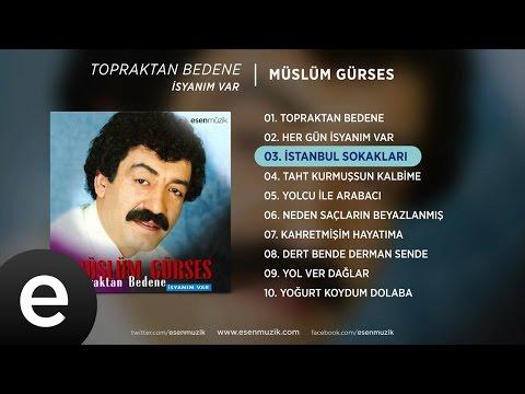 İstanbul Sokakları (Müslüm Gürses) Official Audio #istanbulsokakları #müslümgürses - Esen Müzik