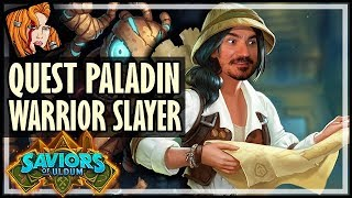 QUEST PALADIN IS THE WARRIOR SLAYER! - Saviors of Uldum Hearthstone