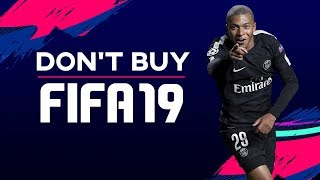 DON'T BUY FIFA 19! - NO NEW FEATURES FOR CAREER MODE OR PRO CLUBS???