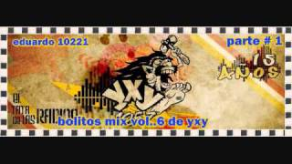 bolitos mix vol..6 de yxy parte # 1/2