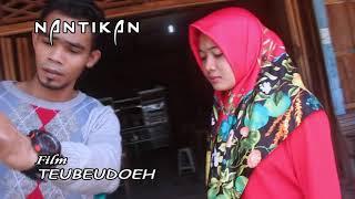 Video Teubeudoeh film Aceh Terbaru 2018 download MP3, 3GP, MP4, WEBM, AVI, FLV April 2018